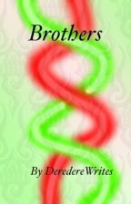 Brothers  by DeredereWrites
