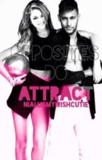 Opposites Do Attract (A Neymar Jr Fanfiction)  by niallismyirishcutie