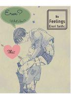 No Feelings - Ereri fanfic by Nalushipper-815