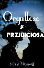 Orgulloso y prejuiciosa by aifosx