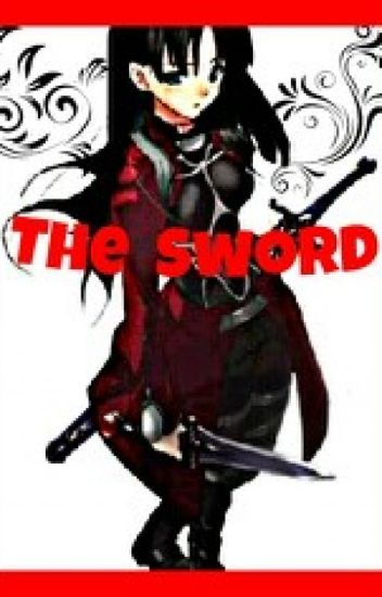 The Sword ( Naruto Fanfic)