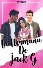 La Hermana De Jack G. (book #1) editando by gabrielaricorod