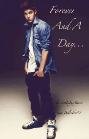 Forever And A Day - A Justin Bieber Love Story (On Hold) by LostxInxStereo
