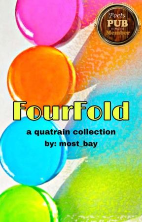 Fourfold (a quatrain collection) ✓ by most_bay