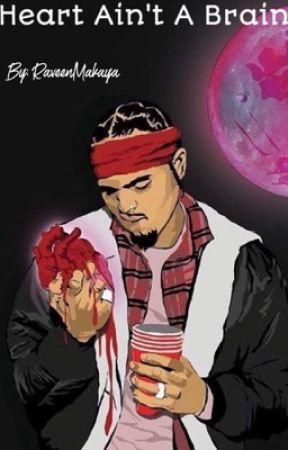 Heart Ain't A Brain by RaveenMakaya