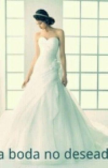 La boda no deseada