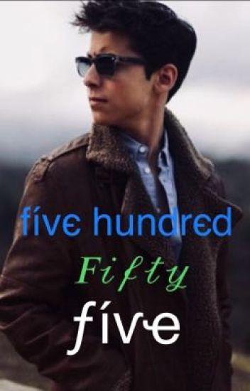 𝐹𝒾𝓋𝑒 𝒽𝓊𝓃𝒹𝓇𝑒𝒹 𝐹𝒾𝒻𝓉𝓎 𝐹𝒾𝓋𝑒 (Five X Reader)