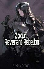 Zoxur : Revenant Rebellion by ubi_master_108