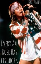 Every Axl Rose Has Its Thorn by jungle_glitter