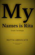 Il mio nome è Rita by Mattia433