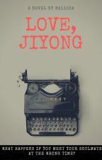 Love, Jiyong by Malissa92