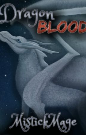 Dragon Blood by MistickMage