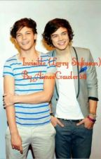Invisible (Larry Stylinson) (On Hold) by Aimeegawler34