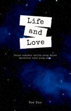 Life and Love by xxnoooo04