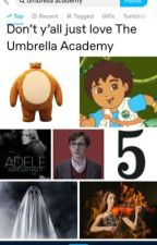 Umbrella Academy One Shots by BuffyxXx