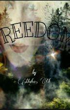 Freedom by sanaragell19