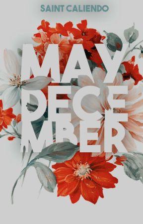 May-December [MXM]✓ by saintc