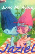 Trolls | Eres Mi Nena, Jaziel (Dimensión) [] by DWorks_TipolinaTucci