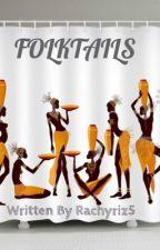 Folktails by Rachyriz5