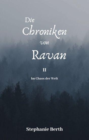 Die Chroniken aus Ravan II - Im Chaos der Welt