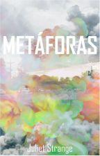 Metáforas by juliet_strange