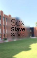 Sex Slave School by bdsmbi