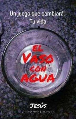 EL VASO CON AGUA  by JesusDQ