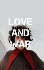 LOVE AND WAR - fadie by sophieeTrash