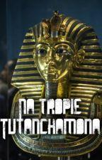 Na tropie Tutanchamona by ritademogan