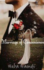 Marriage of Convenience by HebaHamdi