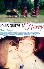 Louis quiere a Harry |Larry Stylinson| AU [NUNCA LO EDITARE] by lookingformyhi