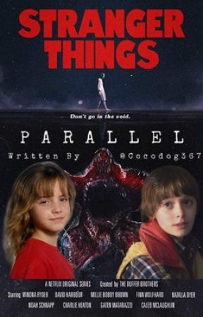 7452b9bc2fc Parallel - Stranger Things Fanfic - Chapter III: Out of the Darkness ...