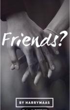 Friends?  |h.s| |a.u| by harrymaas