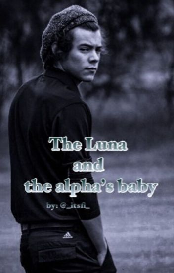 The Luna & The Alpha's Baby