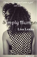 Simply Human by lisalenna