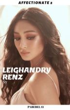 AFFECTIONATE 2: Leighandry Renz Sy - His Downfall by Pabebelay