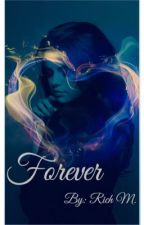 Forever ( h.s )  by Richy_Richy