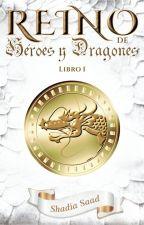 Reino de Héroes y Dragones by ShadiSaad