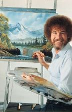 Bob Ross Helps You Move by hahayeet2