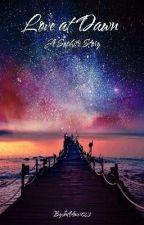 Love at Dawn by QueenOfTheNight1791