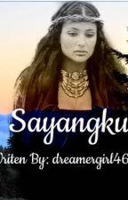 Sayangku  by dreamergirl460