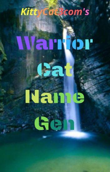 Random Warrior Cat Name Generator Scratch - All About Foto