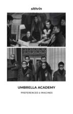 umbrella academy • preferences and imagines by slthrin