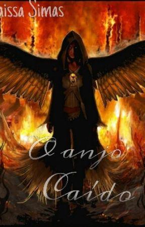 O Anjo Caído by RaissaSimas
