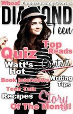 Diamond Teen Magazine by Diamond_Teens_Mag