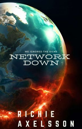 Network Down - The New Ones by RichieAxelsson