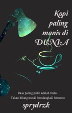 Kopi Paling Manis di Dunia by sprydrzk