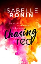 Chasing Red ✔ (COMPLETED) by isabelleronin