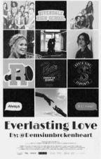 Everlasting Love by Demisunbrokenheart