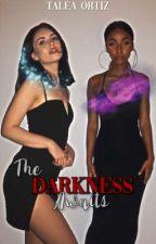 The darkness awaits  by taleaortiz